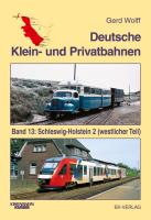 Deutsche Klein- und Privatbahnen von Gerd Wolff